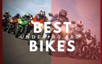 Best performance bikes under 80000