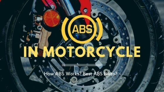 ABS in Bikes – Best Picks of 2020 / How it works?