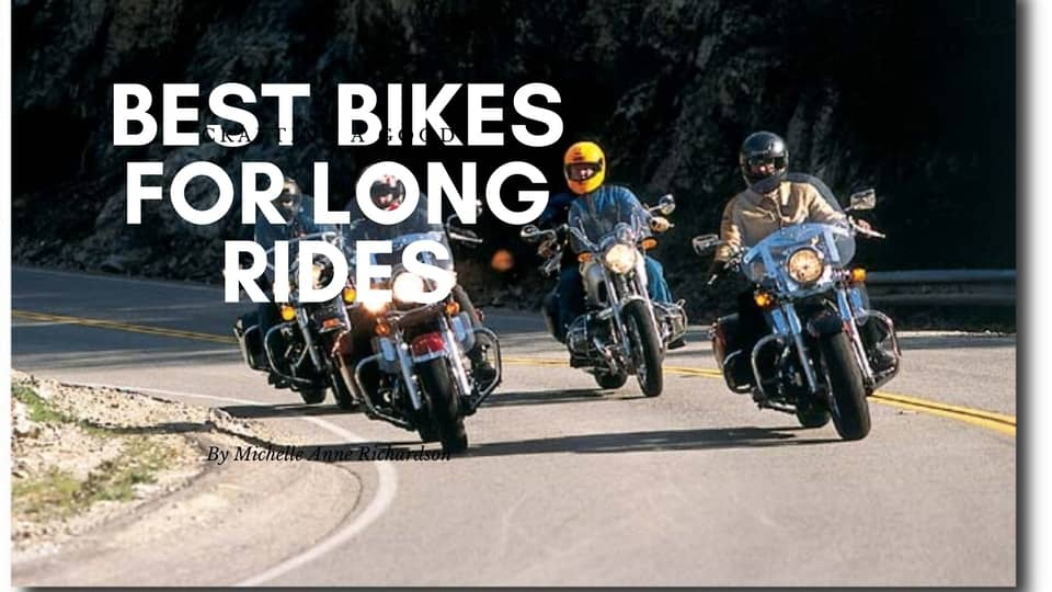Best Bike for Long Rides In India 2020