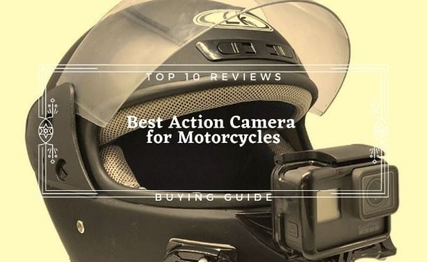 Best GoPro For Motorcycle Riding 2021 Complete Guide